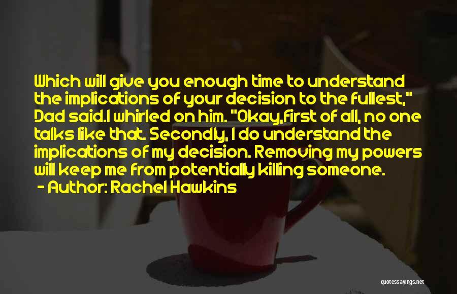 Fullest Quotes By Rachel Hawkins