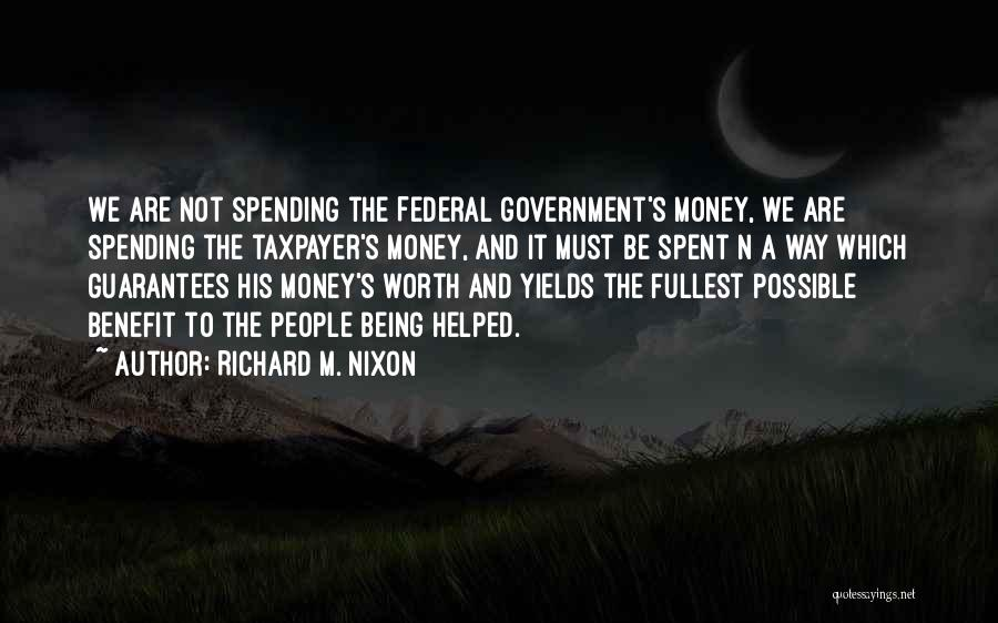 Fullest Quotes By Richard M. Nixon