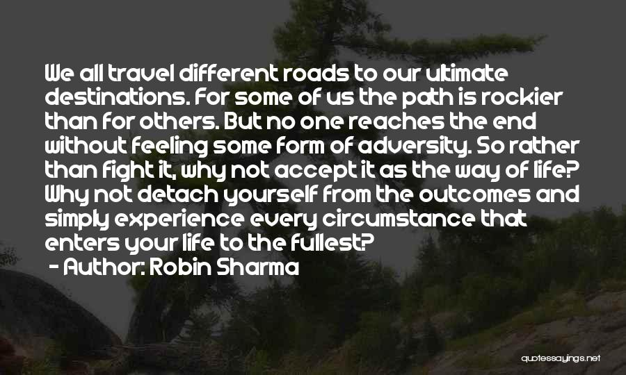 Fullest Quotes By Robin Sharma