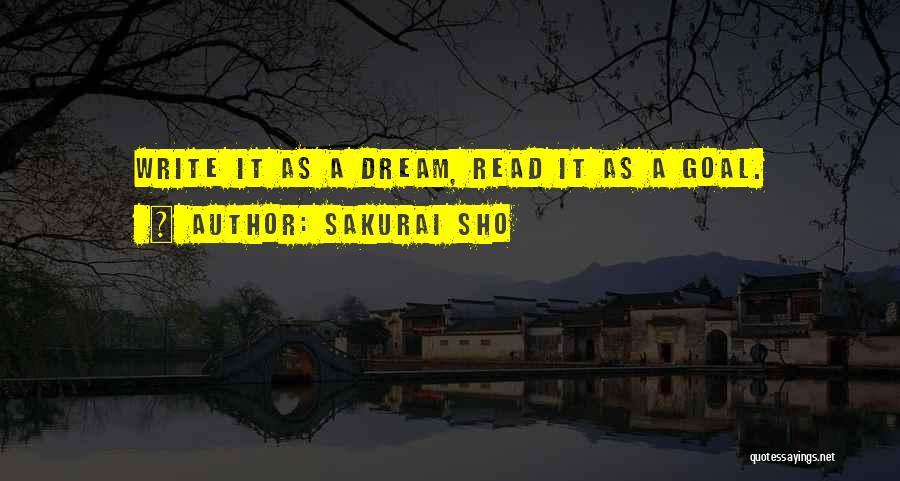 Fullest Quotes By Sakurai Sho