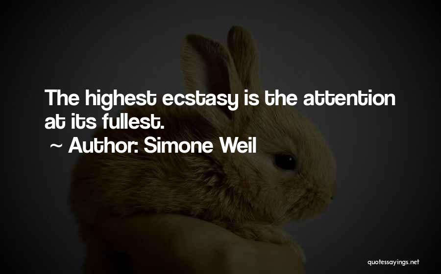 Fullest Quotes By Simone Weil