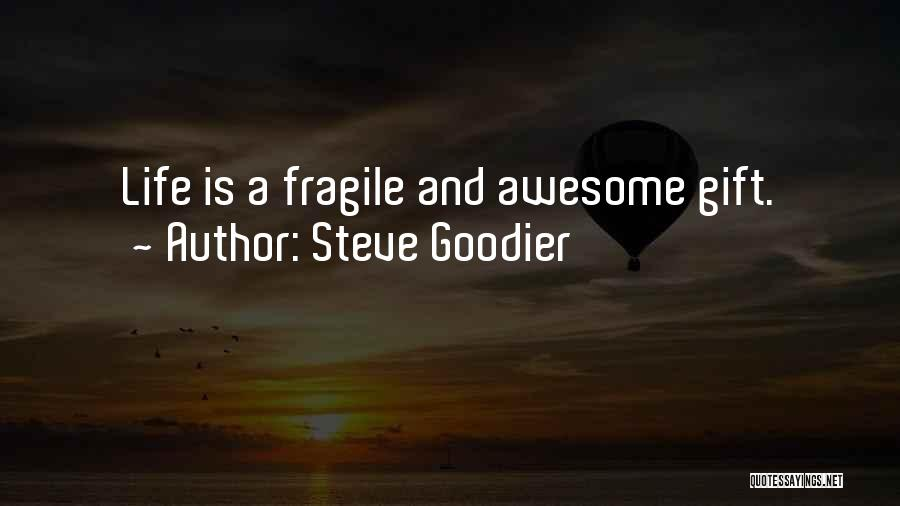 Fullest Quotes By Steve Goodier