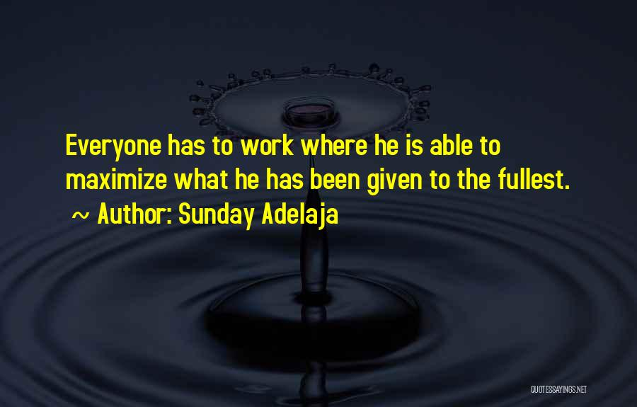 Fullest Quotes By Sunday Adelaja