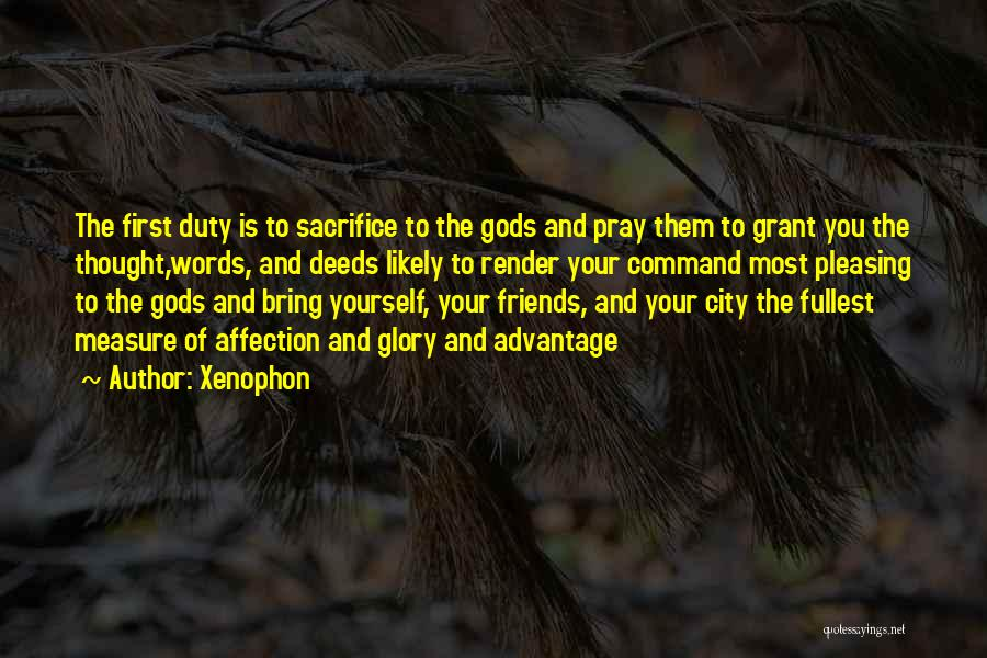 Fullest Quotes By Xenophon