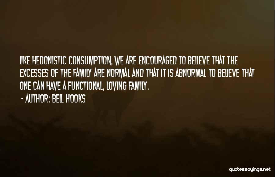 Functional Family Quotes By Bell Hooks