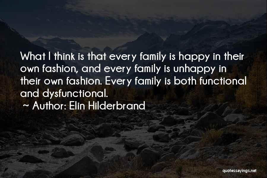 Functional Family Quotes By Elin Hilderbrand