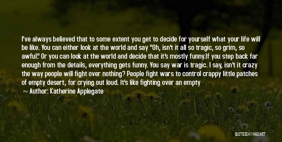 Funny Animorphs Quotes By Katherine Applegate