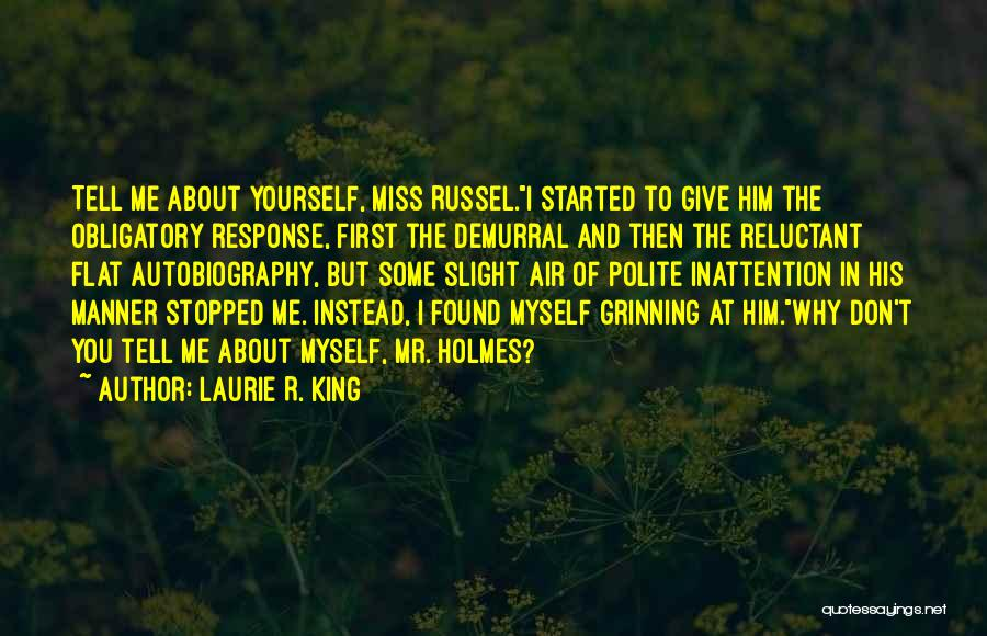 Funny Apprentice Quotes By Laurie R. King