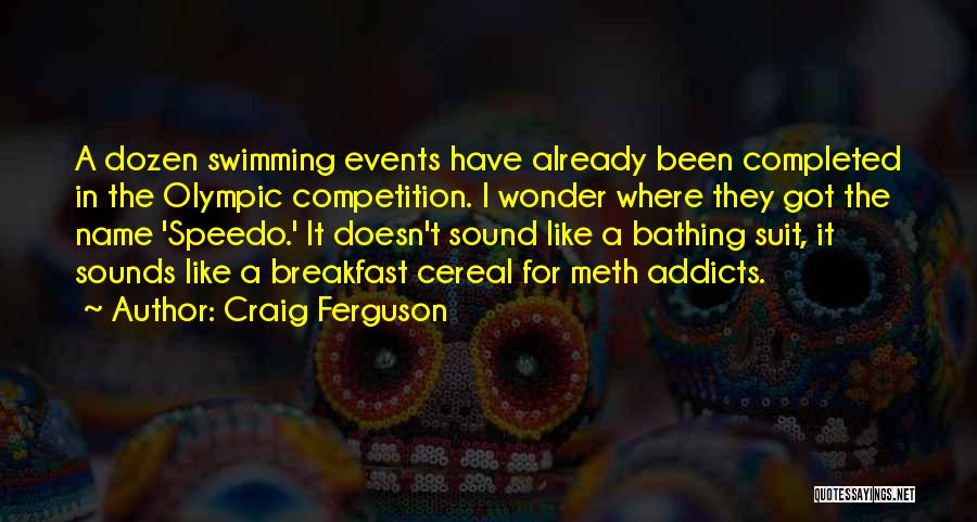 Funny Bathing Suit Quotes By Craig Ferguson