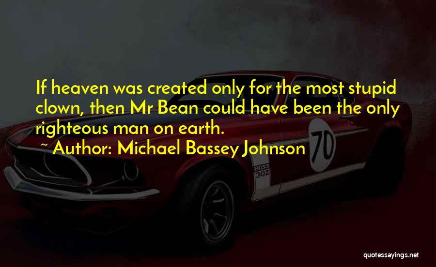 Funny Bean Quotes By Michael Bassey Johnson