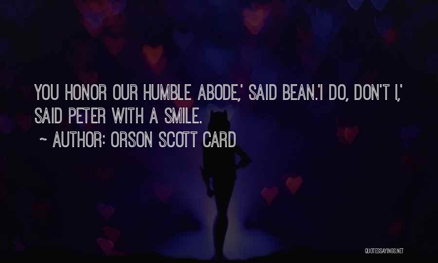 Funny Bean Quotes By Orson Scott Card