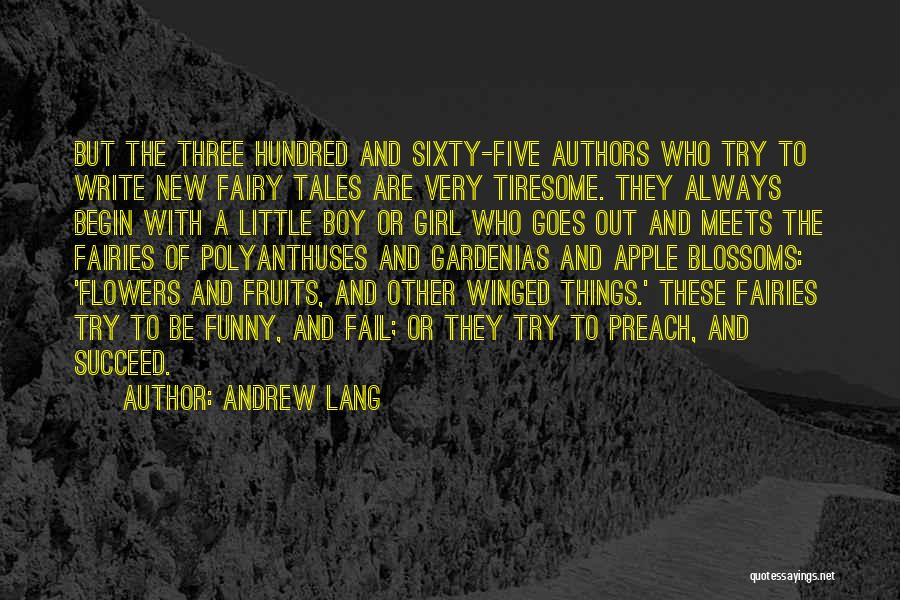 Funny Boy Meets Girl Quotes By Andrew Lang