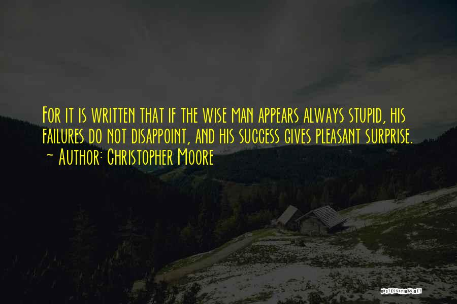 Funny But Wise Quotes By Christopher Moore