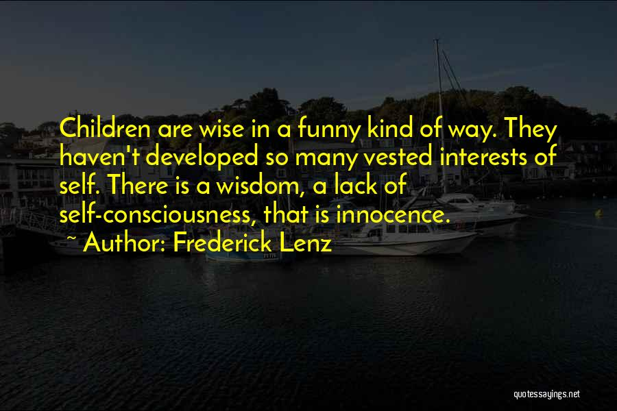 Funny But Wise Quotes By Frederick Lenz