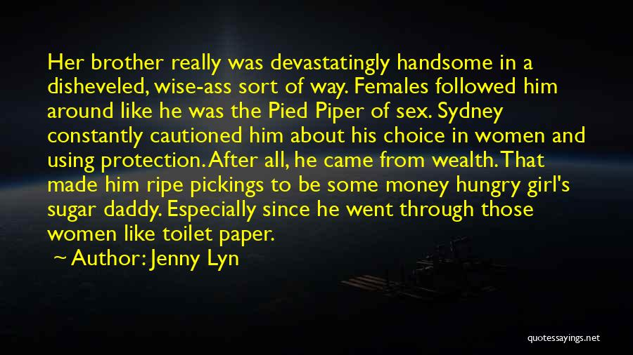 Funny But Wise Quotes By Jenny Lyn