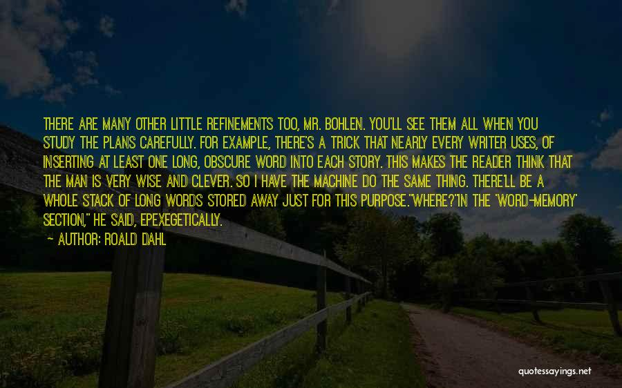Funny But Wise Quotes By Roald Dahl