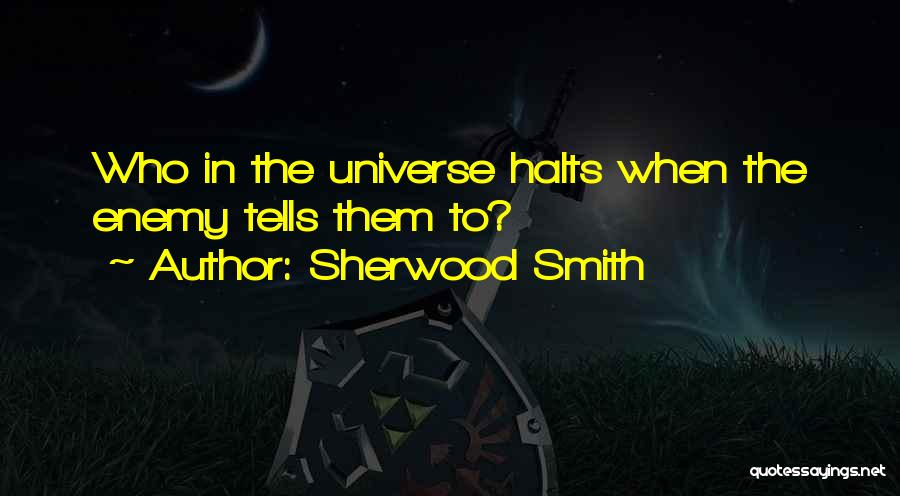 Funny But Wise Quotes By Sherwood Smith