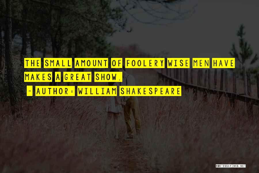 Funny But Wise Quotes By William Shakespeare