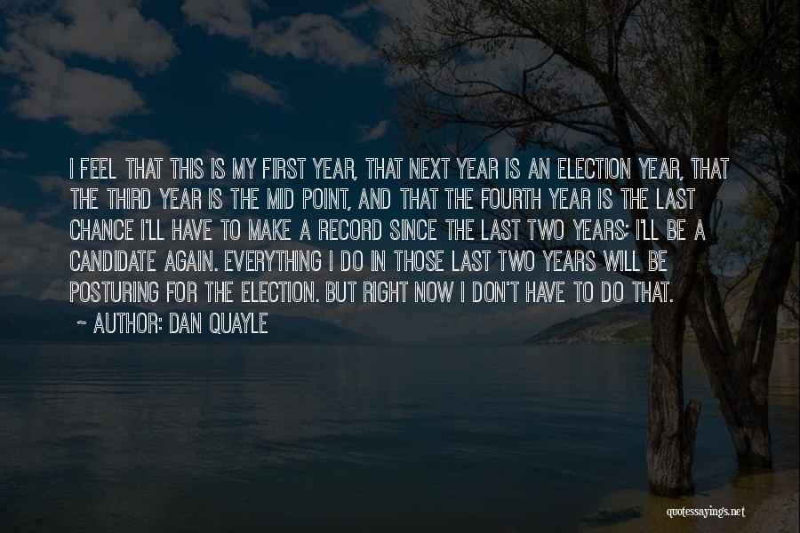 Funny Candidate Quotes By Dan Quayle