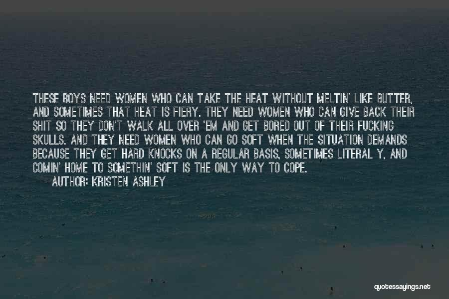 Funny Can't Cope Quotes By Kristen Ashley
