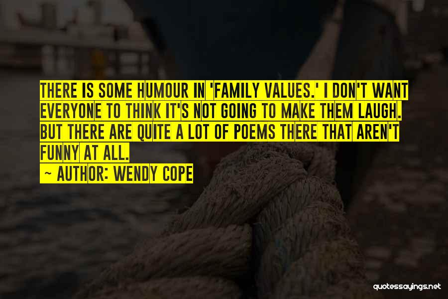 Funny Can't Cope Quotes By Wendy Cope