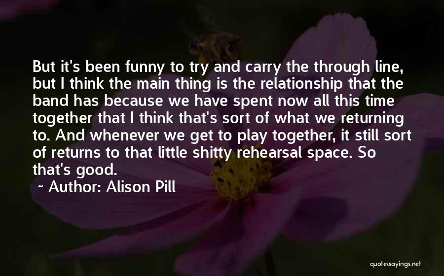 Funny Carry On Quotes By Alison Pill