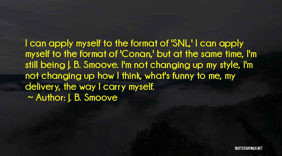 Funny Carry On Quotes By J. B. Smoove
