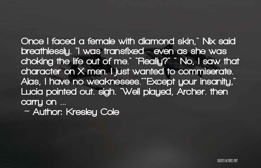 Funny Carry On Quotes By Kresley Cole