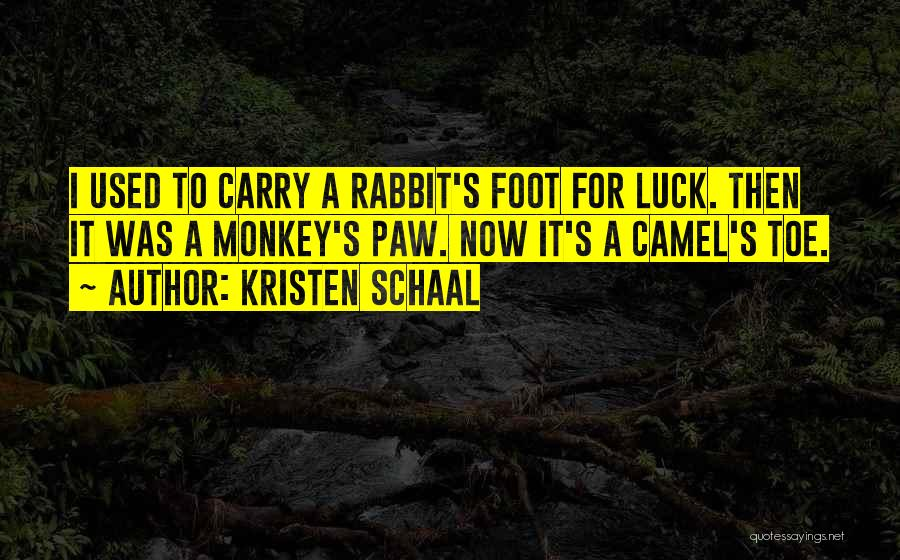 Funny Carry On Quotes By Kristen Schaal