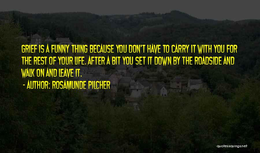 Funny Carry On Quotes By Rosamunde Pilcher