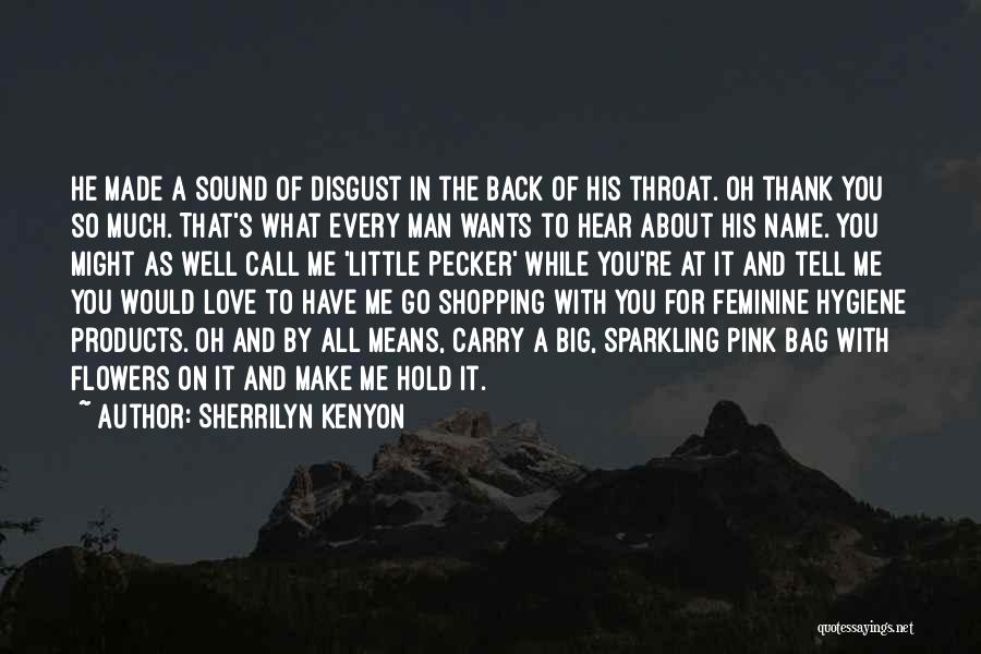 Funny Carry On Quotes By Sherrilyn Kenyon