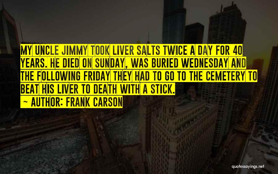 Funny Cemetery Quotes By Frank Carson