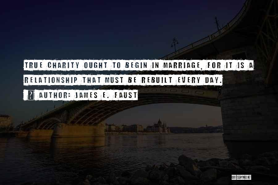 Funny Charity Quotes By James E. Faust