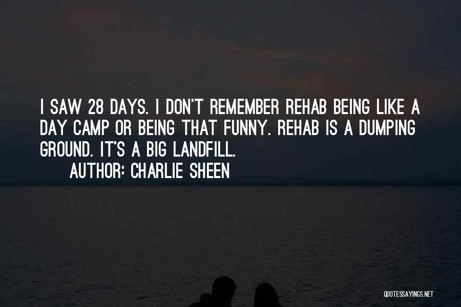 Funny Charlie Sheen Quotes By Charlie Sheen