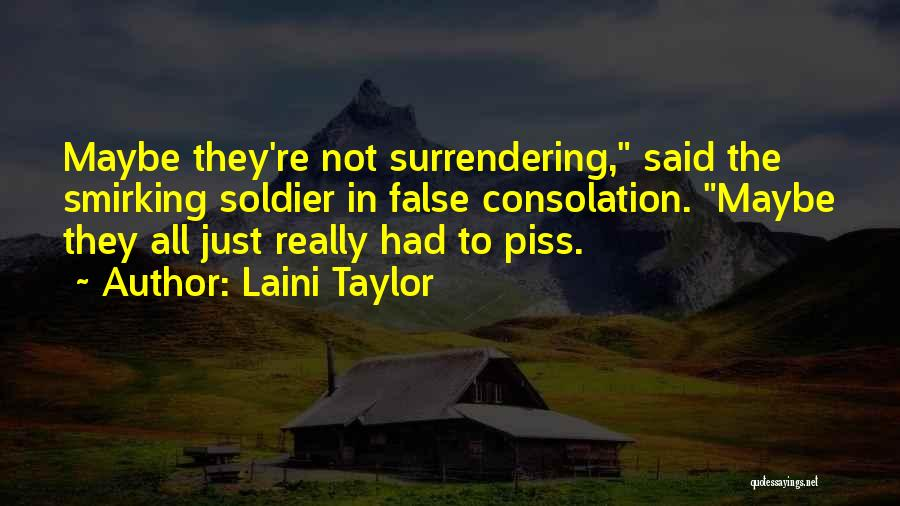Funny Consolation Quotes By Laini Taylor