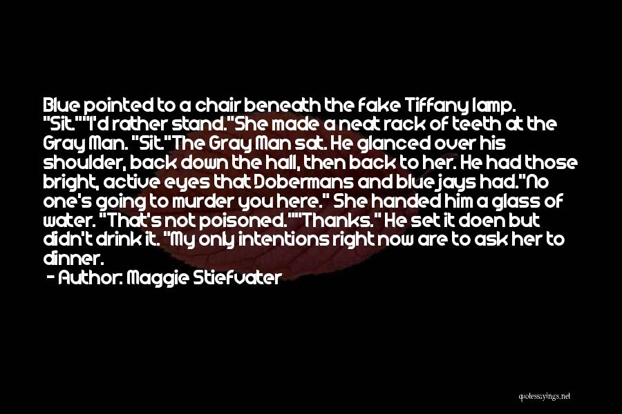 Funny D Gray Man Quotes By Maggie Stiefvater