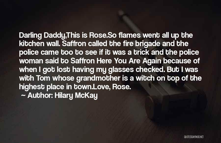 Funny Daddy's Girl Quotes By Hilary McKay