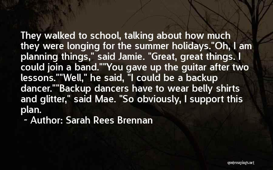 Funny Dancers Quotes By Sarah Rees Brennan