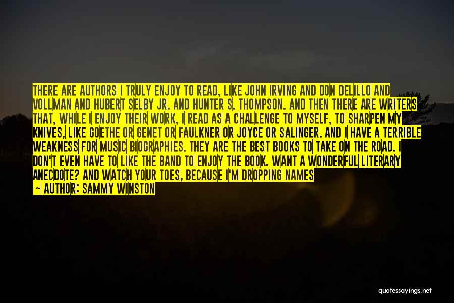 Funny Dark Hunter Quotes By Sammy Winston