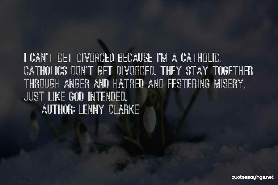 Funny Divorce Quotes By Lenny Clarke