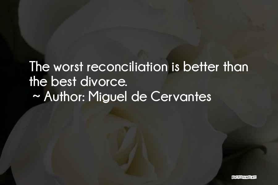 Funny Divorce Quotes By Miguel De Cervantes