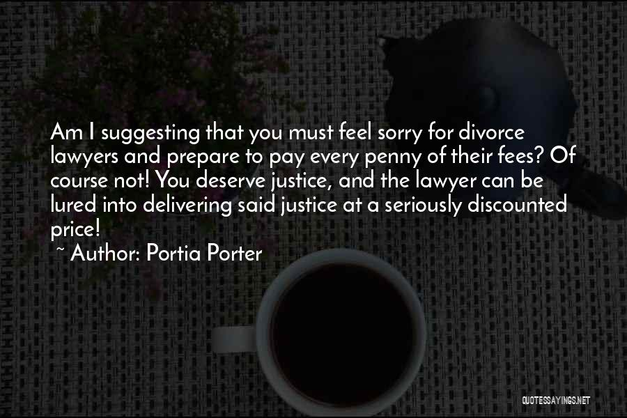 Funny Divorce Quotes By Portia Porter