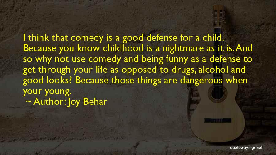 Funny Drugs And Alcohol Quotes By Joy Behar