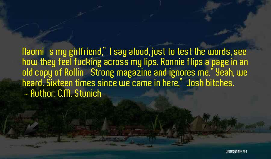 Funny Ex Girlfriend Quotes By C.M. Stunich