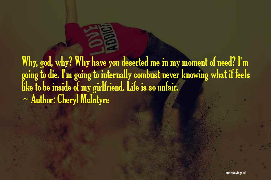 Funny Ex Girlfriend Quotes By Cheryl McIntyre