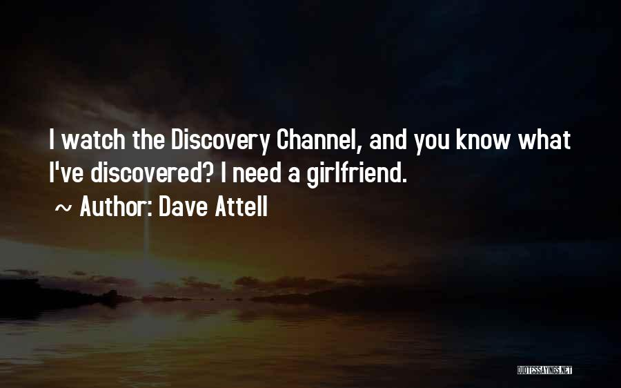Funny Ex Girlfriend Quotes By Dave Attell