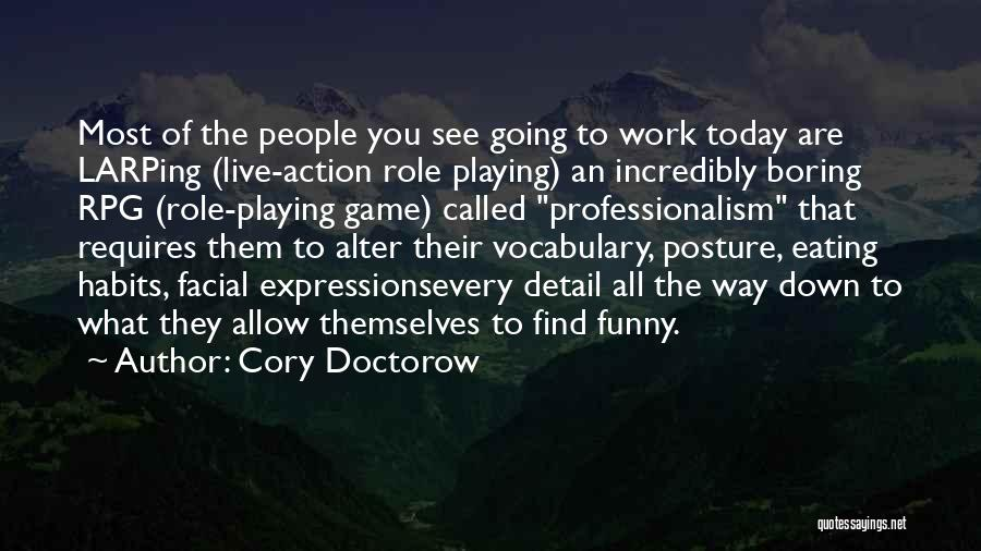 Funny Expressions And Quotes By Cory Doctorow