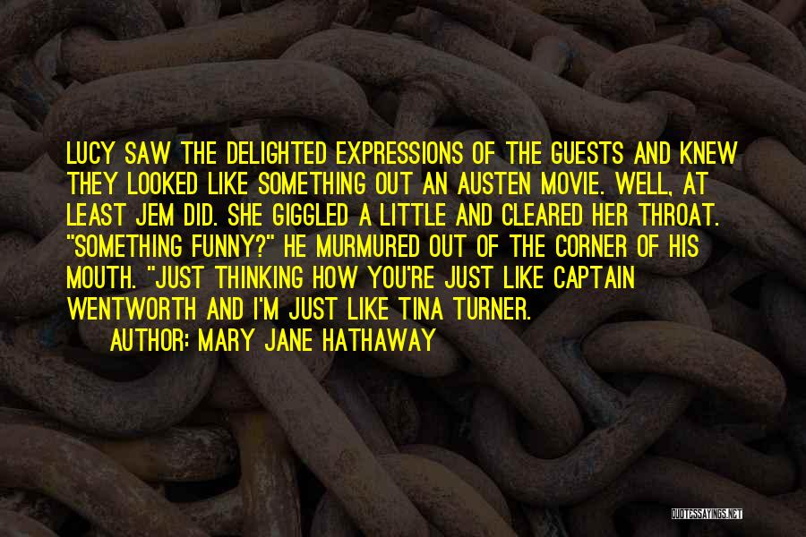Funny Expressions And Quotes By Mary Jane Hathaway