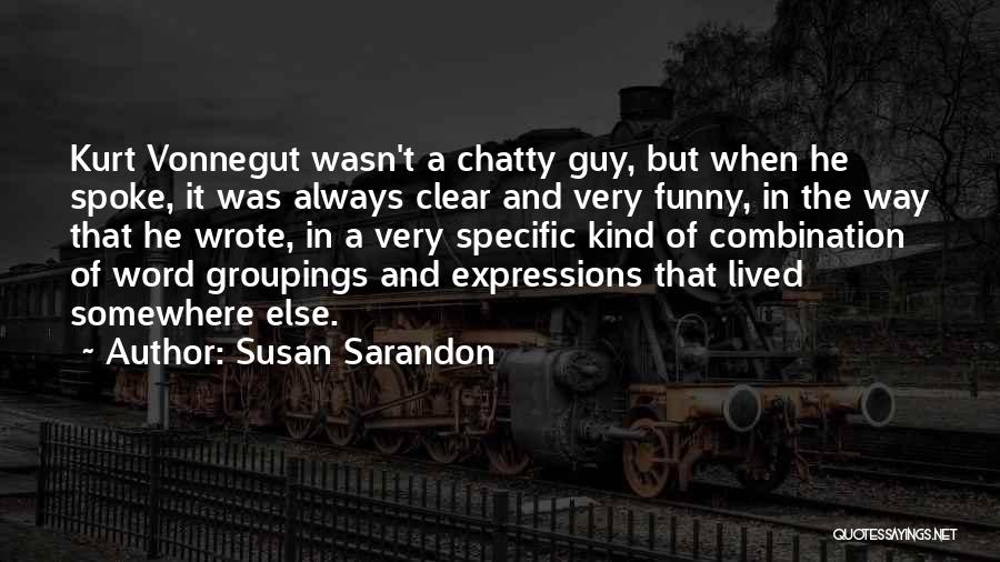 Funny Expressions And Quotes By Susan Sarandon