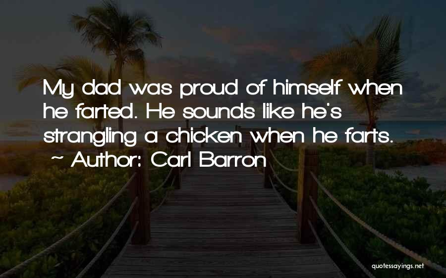 Funny Farts Quotes By Carl Barron